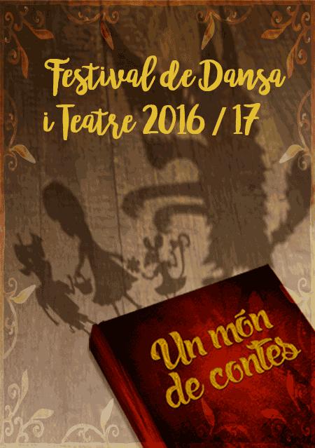 Festival de Dansa i Teatre 2016/17